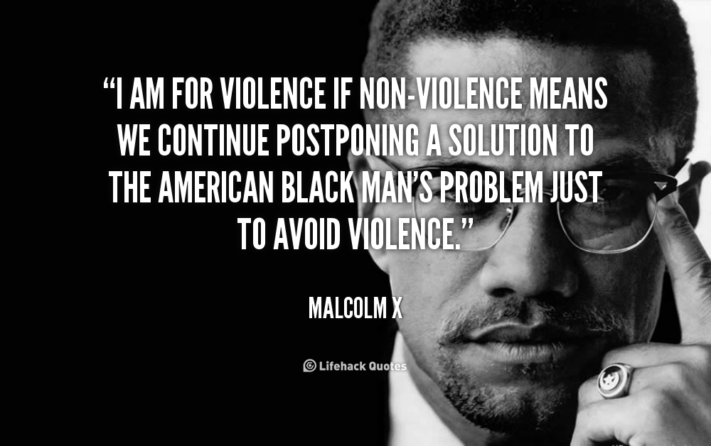 Malcolm-X-i-am-for-violence